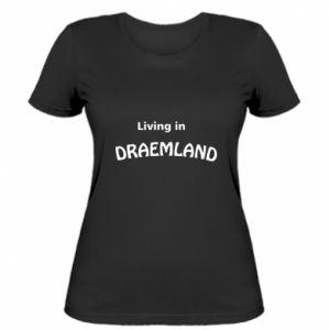 Damska koszulka Living in Draemland