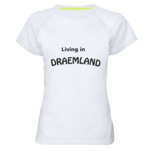 Damska koszulka sportowa Living in Draemland