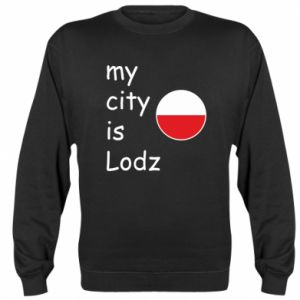 Sweatshirt My city is Lodz