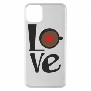 Etui na iPhone 11 Pro Max Love coffee