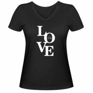 Damska koszulka V-neck Love is all you need