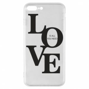 Etui na iPhone 7 Plus Love is all you need