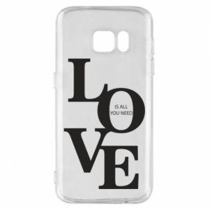 Etui na Samsung S7 Love is all you need