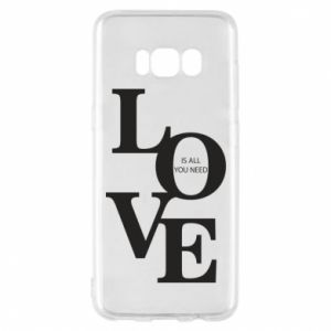 Etui na Samsung S8 Love is all you need