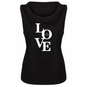 Damska koszulka bez rękawów Love is all you need