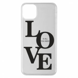 Etui na iPhone 11 Pro Max Love is all you need