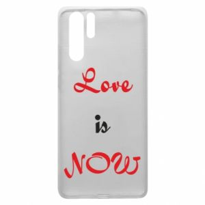 Etui na Huawei P30 Pro Love is now