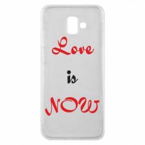 Phone case for Samsung J6 Plus 2018 Love is now
