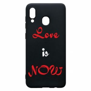 Phone case for Samsung A20 Love is now