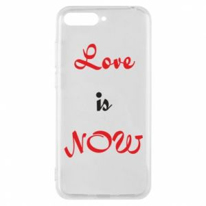 Phone case for Huawei Y6 2018 Love is now