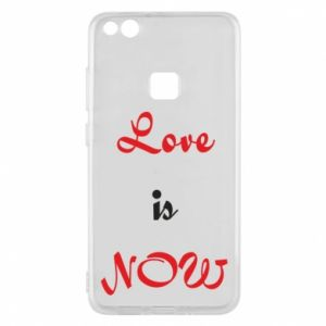 Phone case for Huawei P10 Lite Love is now
