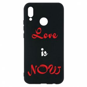 Phone case for Huawei P20 Lite Love is now
