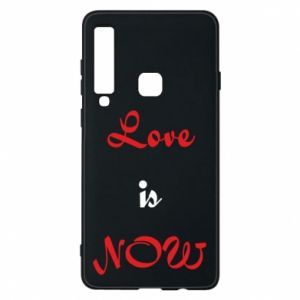 Phone case for Samsung A9 2018 Love is now