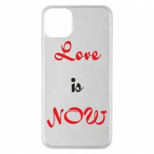 Etui na iPhone 11 Pro Max Love is now