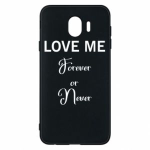 Etui na Samsung J4 Love me forever or never
