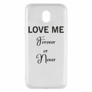 Etui na Samsung J5 2017 Love me forever or never