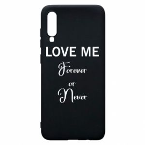 Etui na Samsung A70 Love me forever or never