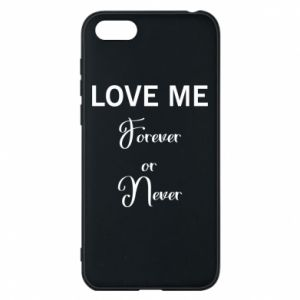 Etui na Huawei Y5 2018 Love me forever or never