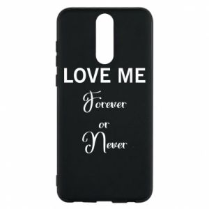 Etui na Huawei Mate 10 Lite Love me forever or never