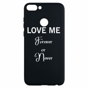 Etui na Huawei P Smart Love me forever or never