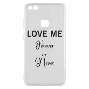 Etui na Huawei P10 Lite Love me forever or never