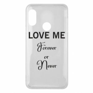 Etui na Mi A2 Lite Love me forever or never