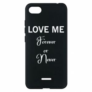 Etui na Xiaomi Redmi 6A Love me forever or never