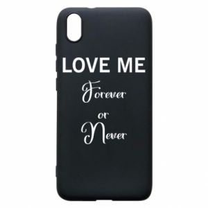 Etui na Xiaomi Redmi 7A Love me forever or never