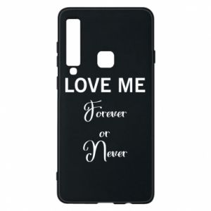 Etui na Samsung A9 2018 Love me forever or never