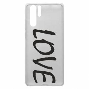 Etui na Huawei P30 Pro Love napis