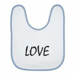 Śliniak Love napis