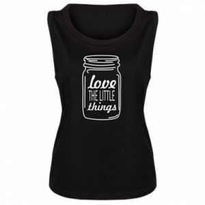 Damska koszulka bez rękawów Love the little things