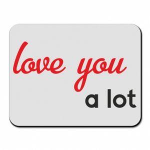 Podkładka pod mysz Love you a lot
