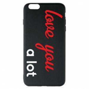Etui na iPhone 6 Plus/6S Plus Love you a lot