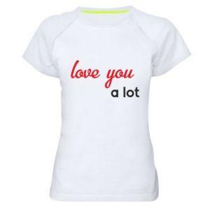 Koszulka sportowa damska Love you a lot