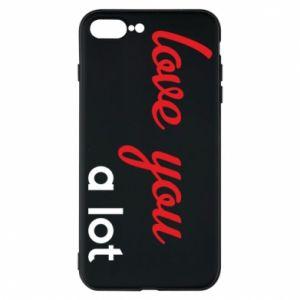 Etui na iPhone 7 Plus Love you a lot