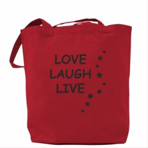 Torba Love. Laugh. Live