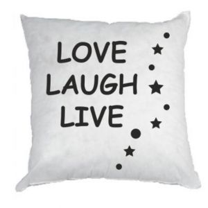 Poduszka Love. Laugh. Live