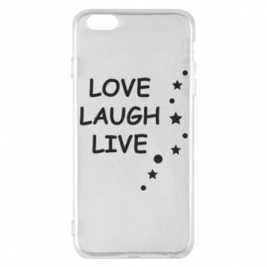 Etui na iPhone 6 Plus/6S Plus Love. Laugh. Live