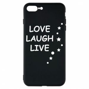 Etui na iPhone 8 Plus Love. Laugh. Live