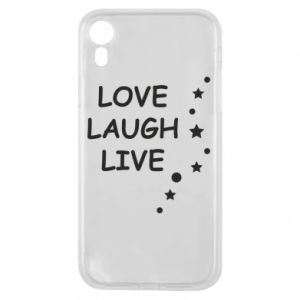 Etui na iPhone XR Love. Laugh. Live