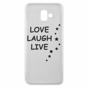 Etui na Samsung J6 Plus 2018 Love. Laugh. Live
