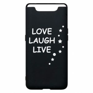 Etui na Samsung A80 Love. Laugh. Live