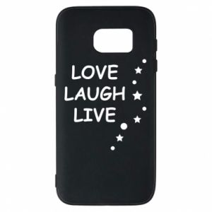 Etui na Samsung S7 Love. Laugh. Live