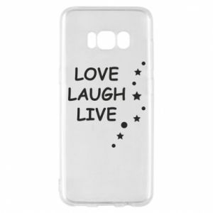 Etui na Samsung S8 Love. Laugh. Live