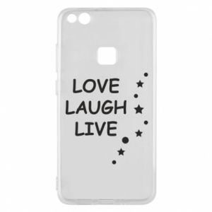 Etui na Huawei P10 Lite Love. Laugh. Live