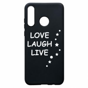 Etui na Huawei P30 Lite Love. Laugh. Live