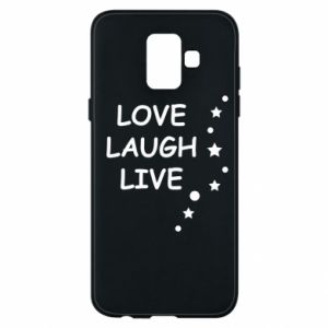 Etui na Samsung A6 2018 Love. Laugh. Live