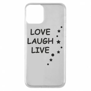 Etui na iPhone 11 Love. Laugh. Live