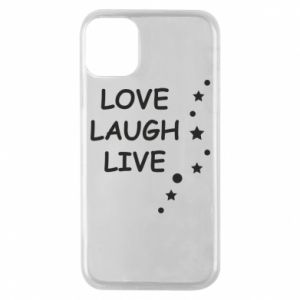 Etui na iPhone 11 Pro Love. Laugh. Live